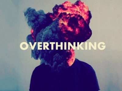 How to Avoid Overthinking Everything